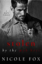 Stolen by the Mob Boss: A Dark Mafia Romance (Bratva Hitman) (Russian Crime Brotherhood Book 2)