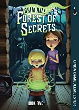 Forest of Secrets (Grim Hill Book 5)
