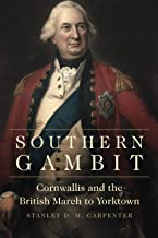 Southern Gambit (Campaigns and Commanders Series) (Volume 65)