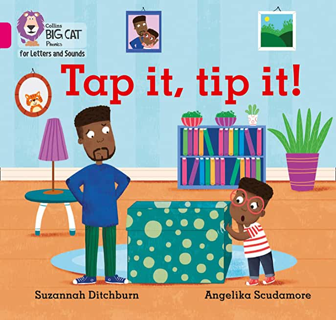 Collins Big Cat Phonics for Letters and Sounds – Tap It, Tip It!: Band 01A/Pink A: Band 1A/Pink A (English Edition)