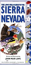 The Laws Field Guide to the Sierra Nevada (California Academy of Sciences) PDF