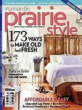 Romantic Prairie Style Magazine Premiere Issue Summer 2012 (Premiere issue: (the new American style) Magazine, Premiere Issue, FIRST ISSUE EVER SUMMER)