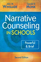 Narrative Counseling in Schools: Powerful & Brief (NULL)