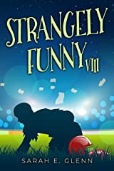 Strangely Funny VIII Kindle Edition