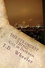 The Strangest Thing: City in Darkness