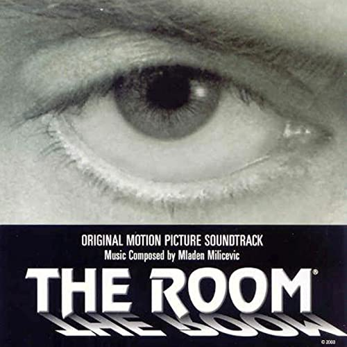 The Room Original Motion Picture Soundtrack By Tommy Wiseau Mladen Milicevic On Amazon Music Amazon Com