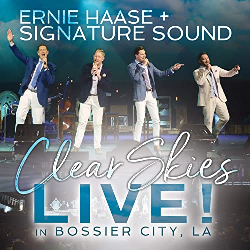Ernie Haase & Signature Sound - Clear Skies Live! in Bossier City, LA (2019)