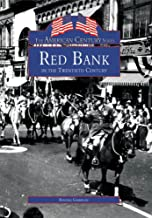 Red Bank in the Twentieth Century (American Century)
