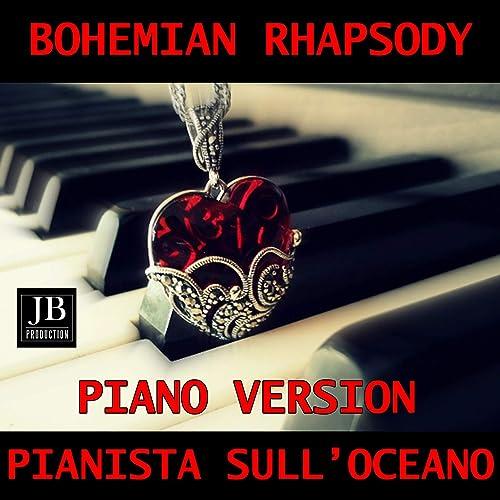 Bohemian Rhapsody (Instrumental Piano Version Tributo Queen)