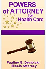 Powers of Attorney for Health Care Kindle Edition