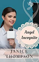 Angel Incognito (Texas Weddings Book 5)