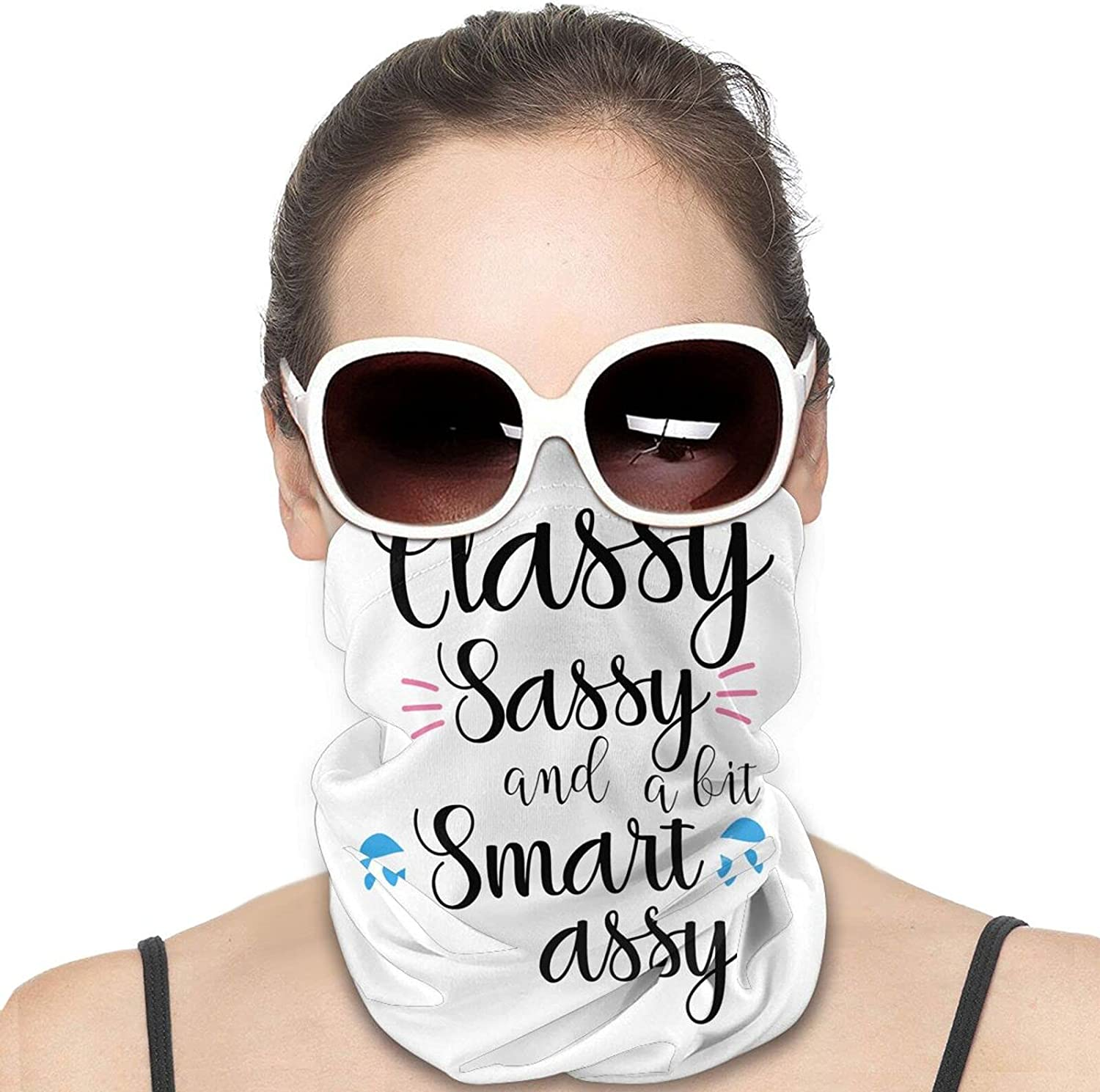 Classy, Sassy and a bit Smart Assy Round Neck Gaiter Bandnas Face Cover Uv Protection Prevent bask in Ice Scarf Headbands Perfect for Motorcycle Cycling Running Festival Raves Outdoors