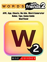 Words with Friends 2, APK, App, Cheats, No Ads, Word Generator, Rules, Tips, Game Guide Unofficial