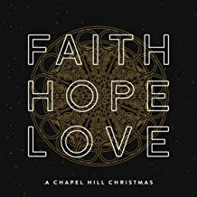 Faith, Hope & Love: A Chapel Hill Christmas