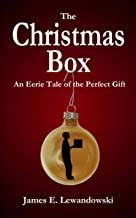 The Christmas Box: An Eerie Tale of the Perfect Gift