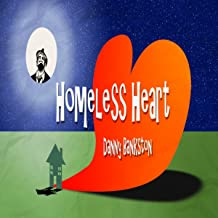 Homeless Heart (Gimme Some Lovin Remix)