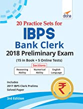 20 Practice Sets for IBPS Bank Clerk 2018 Preliminary Exam - 15 in Book + 5 Online Tests 3rd Edition
