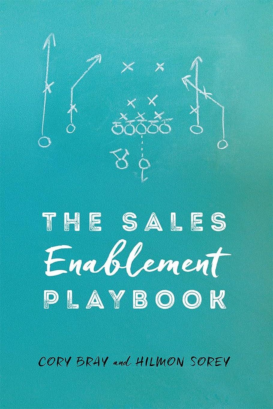 精算共和党製品The Sales Enablement Playbook (English Edition)