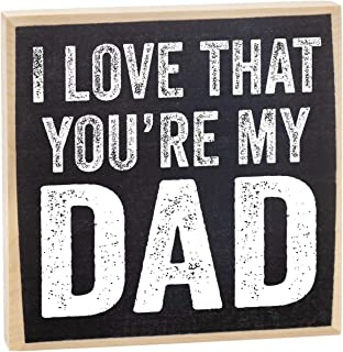 Make Em Laugh I Love That You're My Dad Wooden Sign