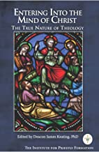 Entering the Mind of Christ: The True Nature of Theology