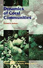 Dynamics of Coral Communities (Population and Community Biology Series)