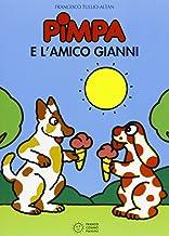 Pimpa e l'amico Gianni. Ediz. illustrata (Le due lune a colori)