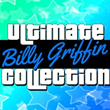 Ultimate Collection: Billy Griffin