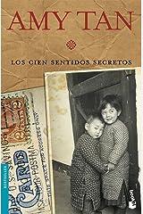 Los cien sentidos secretos (Bestseller) (Spanish Edition) Kindle Edition