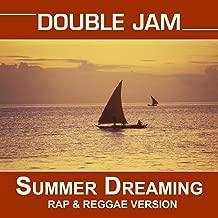 Summer Dreaming (The Bacardi Feeling Rap & Reggea Version)