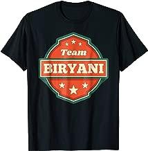 Team Biryani - Funny Desi Punjabi India Gift T-Shirt