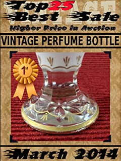 Top25 Best Sale - Higher Price in Auction - March 2014 - Vintage Perfume Bottle