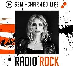 Semi-Charmed Life: Radio Rock [Explicit]