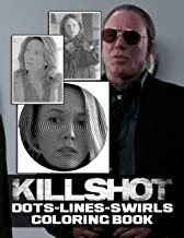 Killshot Dots Lines Swirls Coloring Book: Premium Unofficial Killshot Activity Color Books For Adult Activity Book Lover G...