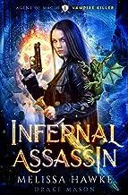 Infernal Assassin: Vampire Killer (Agent of Magic Series)