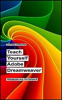 Teach Yourself Adobe Dreamweaver CS6 (English Edition)