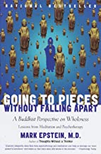 Going to Pieces Without Falling Apart: A Buddhist Perspective on Wholeness (English Edition)