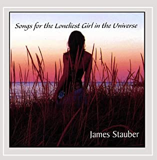 Songs for the Loneliest Girl in the Universe