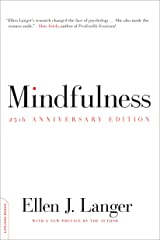 Mindfulness, 25th anniversary edition (A Merloyd Lawrence Book) Kindle Edition