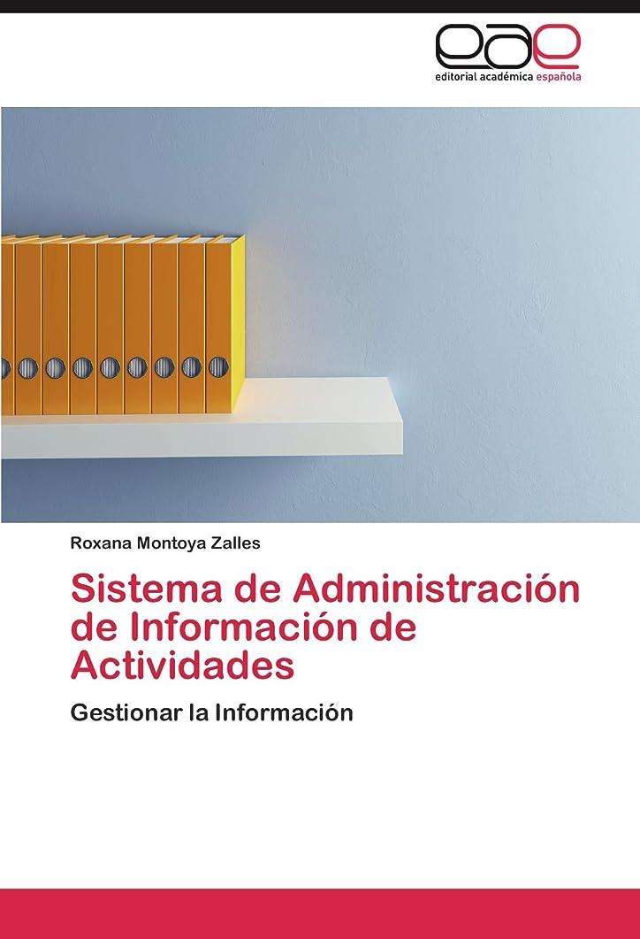 妻溶接区Sistema de Administracion de Informacion de Actividades
