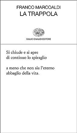 La trappola (Collezione di poesia Vol. 406)