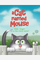 A Cat Named Mouse Kindle Edition