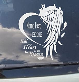 BestPricedDecals Remembrance of Loved one: ~ Half My Heart is in Heaven (Custom Name/Date) Loss of Loved one 10