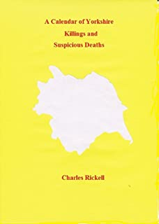 A Calendar of Yorkshire Killings and Suspicious Deaths (English Edition)