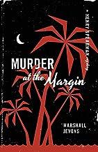 Murder at the Margin – A Henry Spearman Mystery