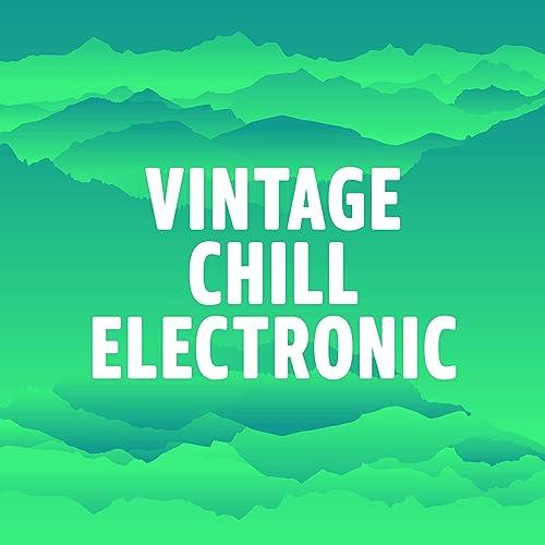 Amazon.com: Vintage Chill Electronic: Daft Punk, Lamb ...