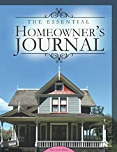 The Essential Homeowner's Journal: Keep a record of your repairs, upgrades and home improvements all in one book
