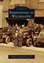 Firefighting in Willimantic (Images of America)