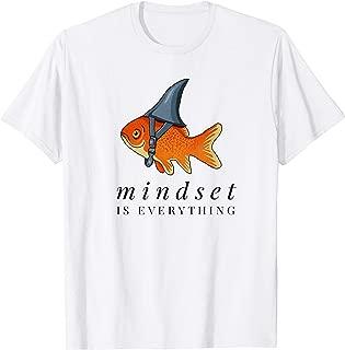 Mindset Motivational quote Goldfish Shark T-Shirt