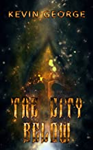 The City Below (The Great Blue Above Book 1)