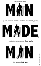 Man Made Man: A Personal Story of How Coaches, Leaders, Mentors, and Father Figures Helped to Make Young Black Males into Young Black Men